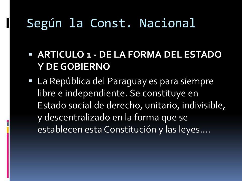 Según la Const. Nacional
