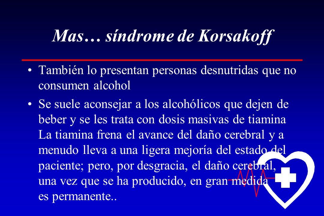 Mas… síndrome de Korsakoff