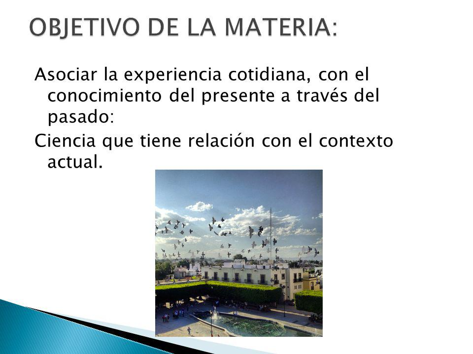 OBJETIVO DE LA MATERIA: