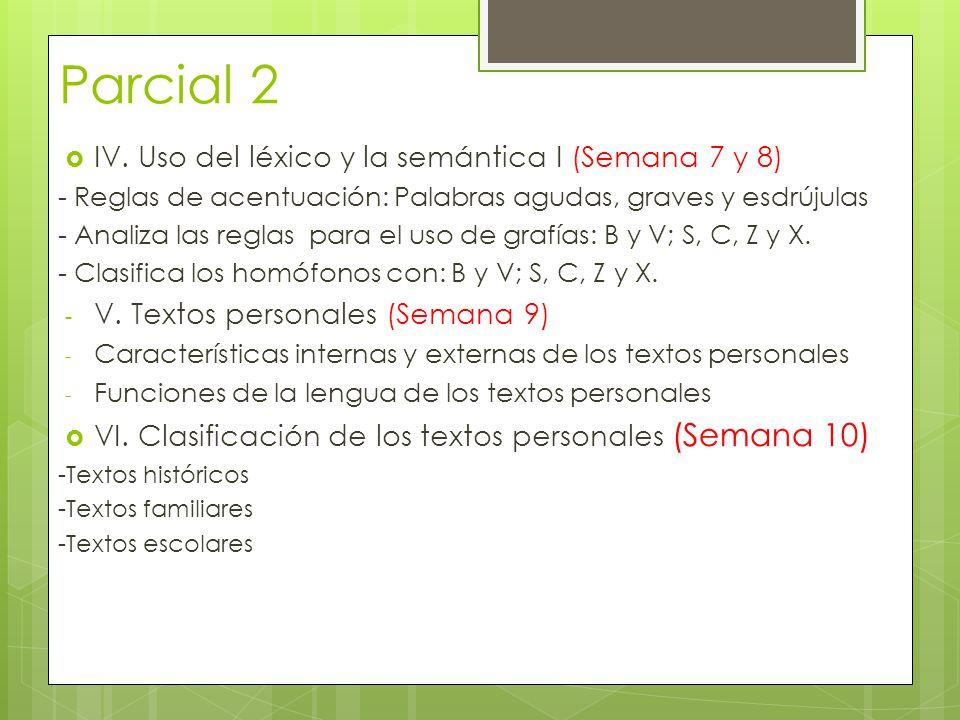 Parcial 2 IV. Uso del léxico y la semántica I (Semana 7 y 8)