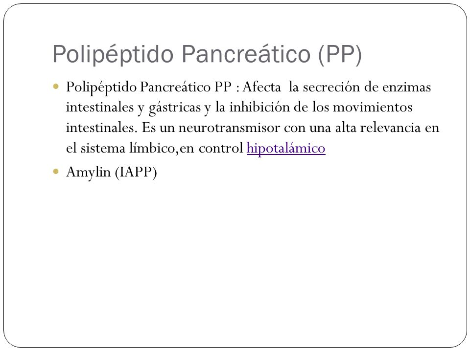 Polipéptido Pancreático (PP)