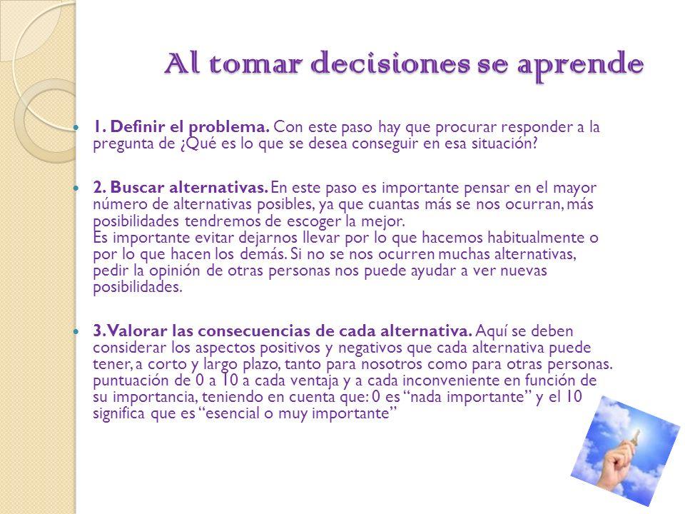 Al tomar decisiones se aprende