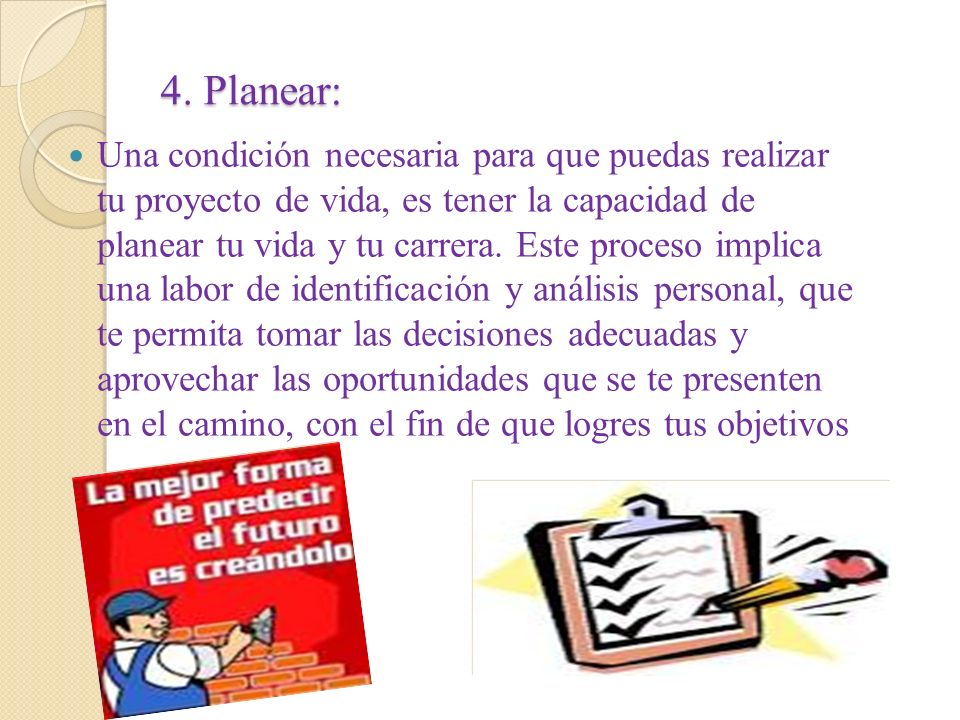 4. Planear: