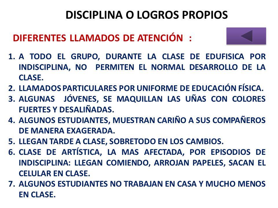 DISCIPLINA O LOGROS PROPIOS