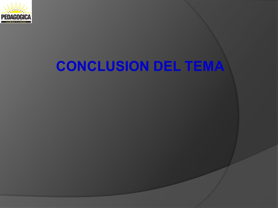 Didactica General I CONCLUSION DEL TEMA
