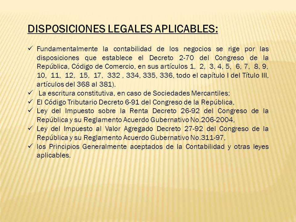 DISPOSICIONES LEGALES APLICABLES:
