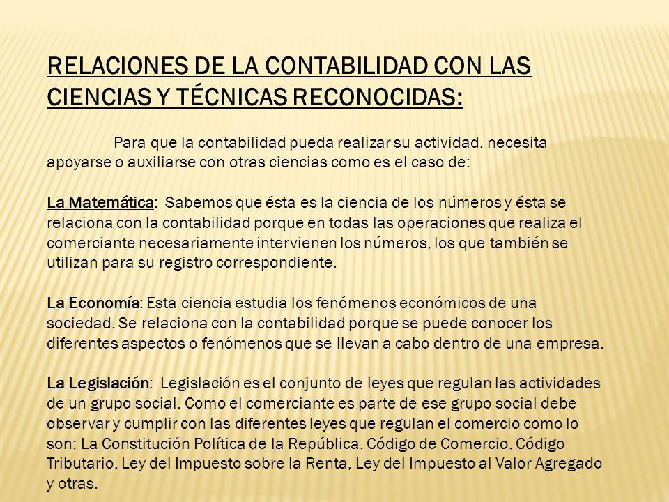 RELACIONES DE LA CONTABILIDAD CON LAS CIENCIAS Y TÉCNICAS RECONOCIDAS: