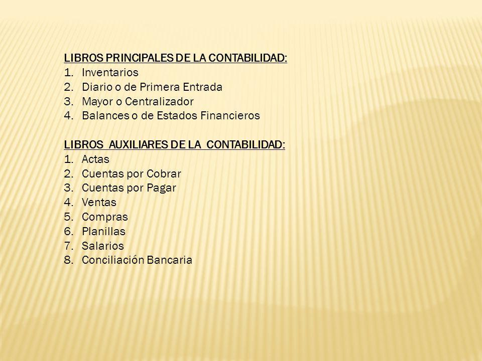 LIBROS PRINCIPALES DE LA CONTABILIDAD: