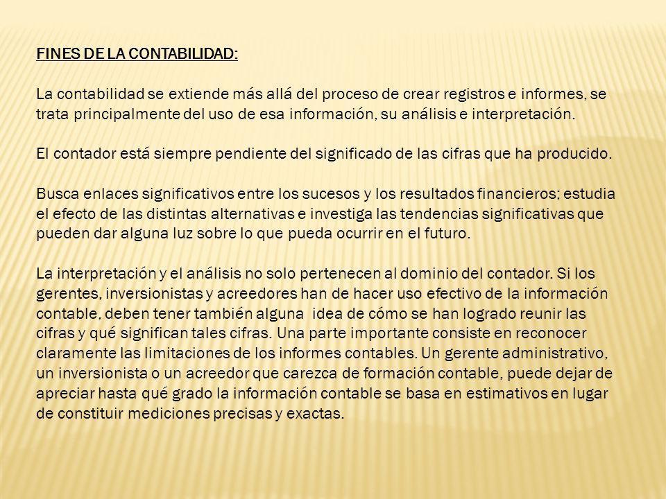 FINES DE LA CONTABILIDAD: