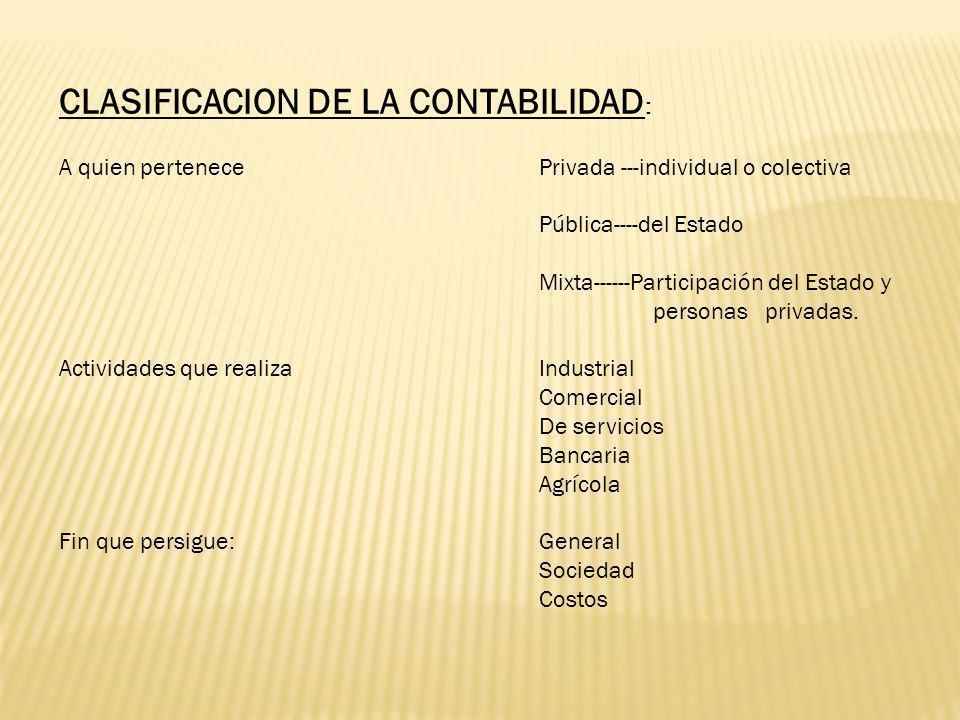 CLASIFICACION DE LA CONTABILIDAD: