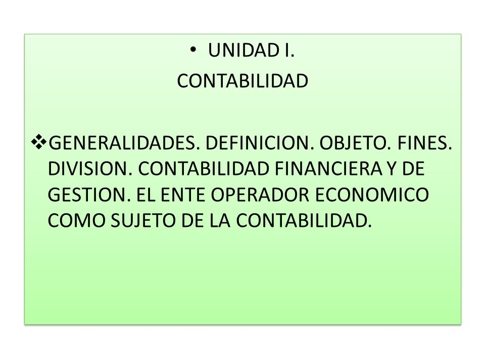 UNIDAD I. CONTABILIDAD.