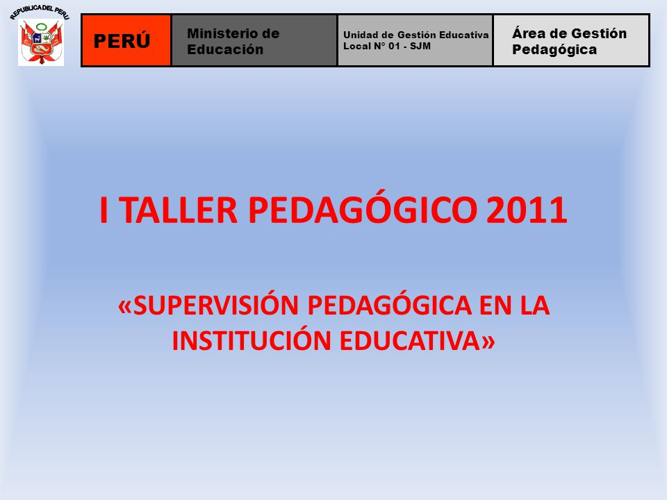 «SUPERVISIÓN PEDAGÓGICA EN LA INSTITUCIÓN EDUCATIVA»