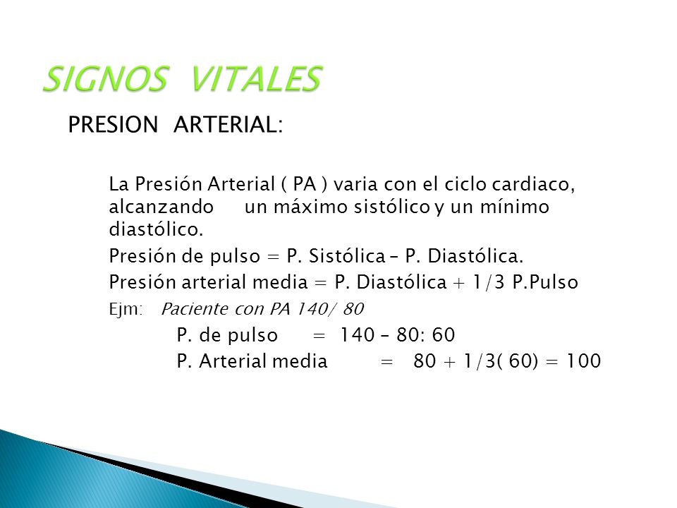 SIGNOS VITALES PRESION ARTERIAL: