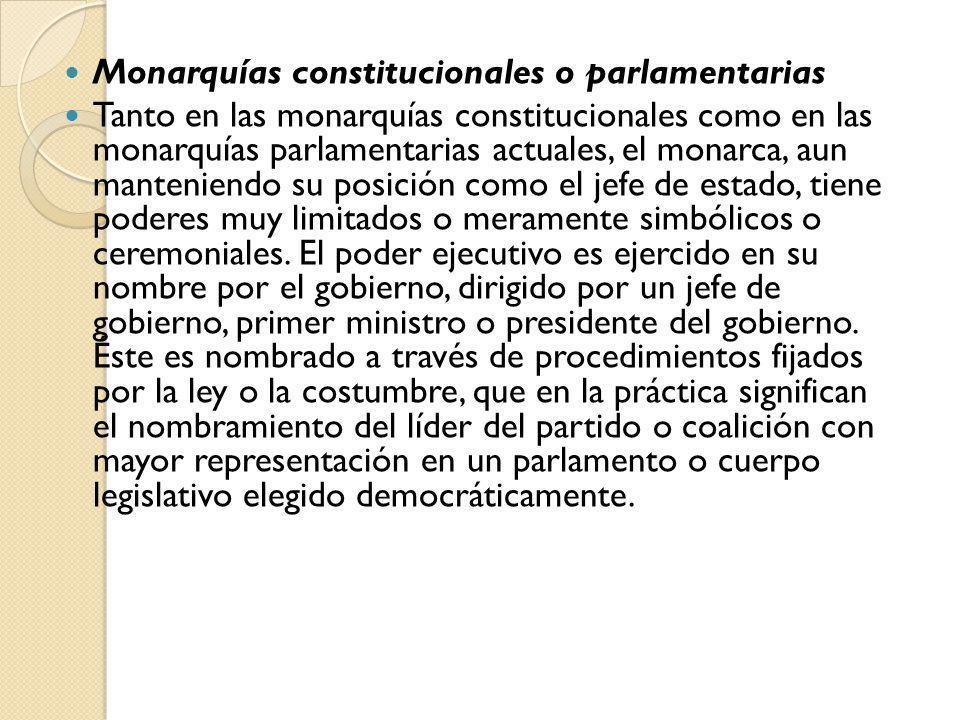 Monarquías constitucionales o parlamentarias