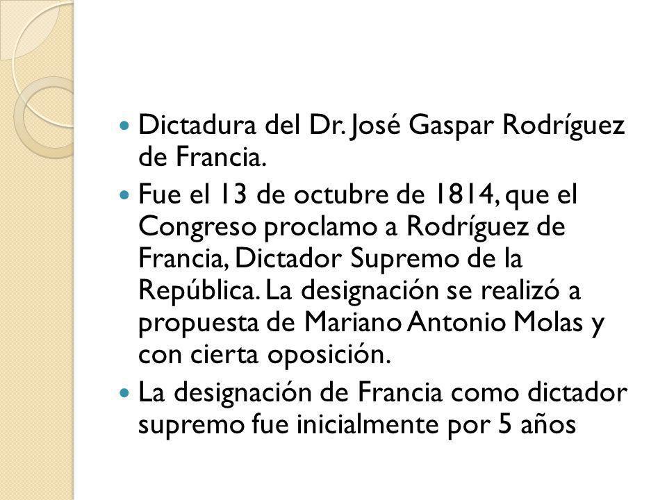 Dictadura del Dr. José Gaspar Rodríguez de Francia.