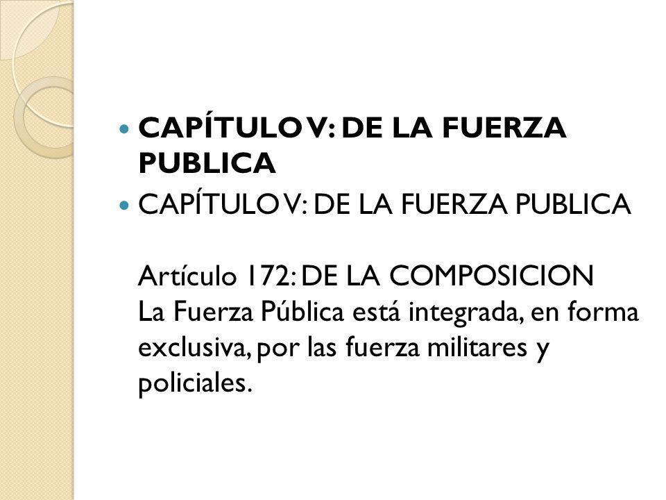 CAPÍTULO V: DE LA FUERZA PUBLICA