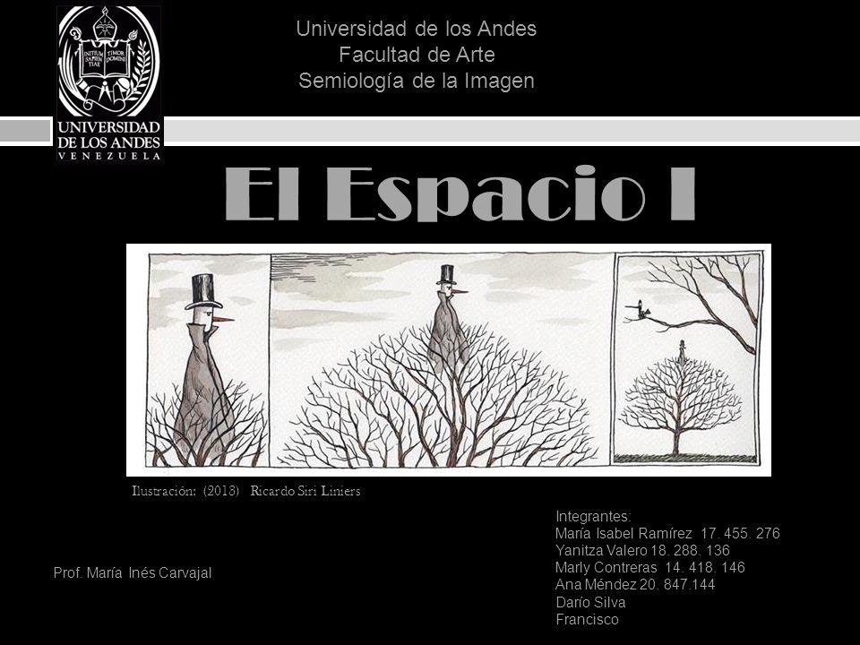El Espacio I Universidad de los Andes Facultad de Arte