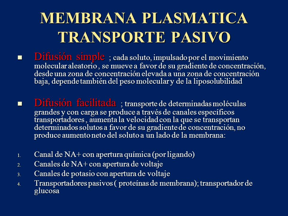 MEMBRANA PLASMATICA TRANSPORTE PASIVO