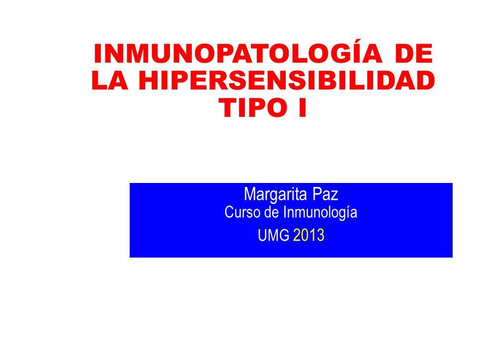 INMUNOPATOLOGÍA DE LA HIPERSENSIBILIDAD TIPO I