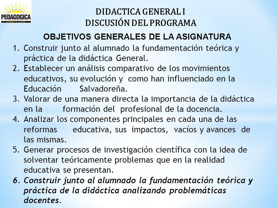 DISCUSIÓN DEL PROGRAMA OBJETIVOS GENERALES DE LA ASIGNATURA