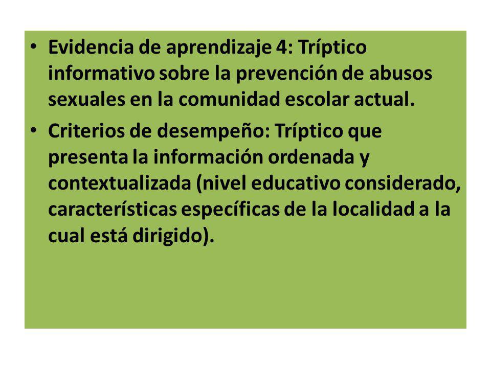 Evidencia de aprendizaje 4: Tríptico informativo sobre la prevención de abusos sexuales en la comunidad escolar actual.