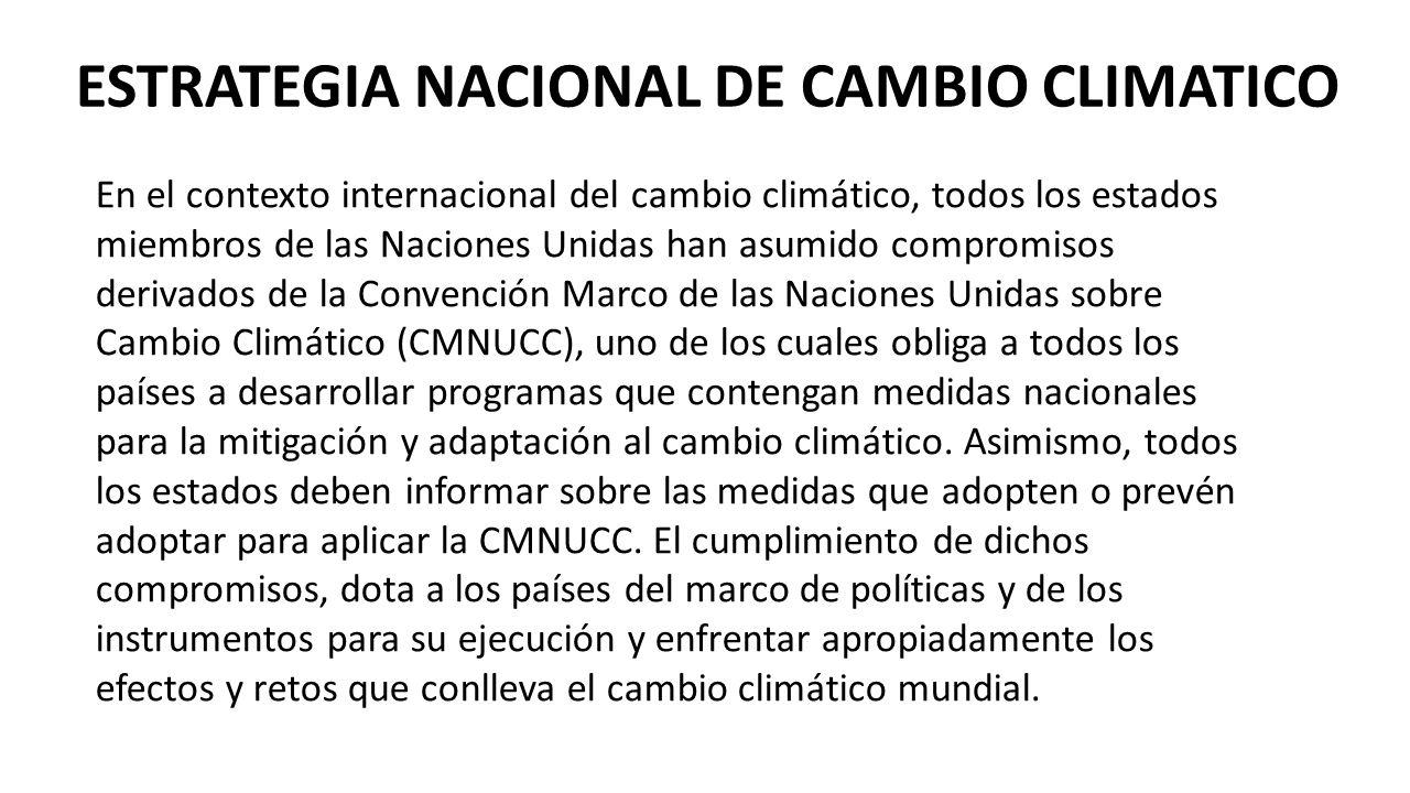 ESTRATEGIA NACIONAL DE CAMBIO CLIMATICO