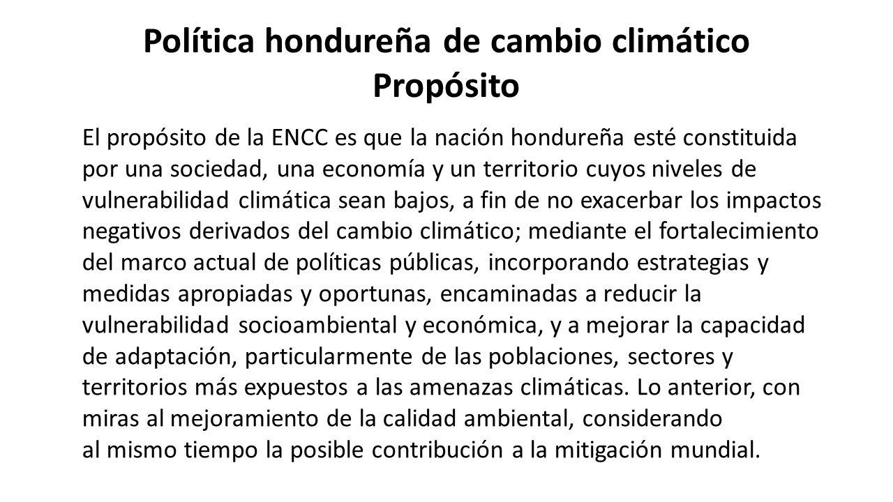 Política hondureña de cambio climático Propósito
