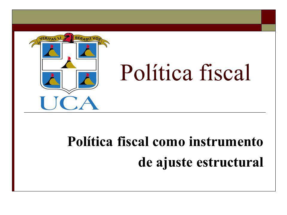 Política fiscal como instrumento de ajuste estructural