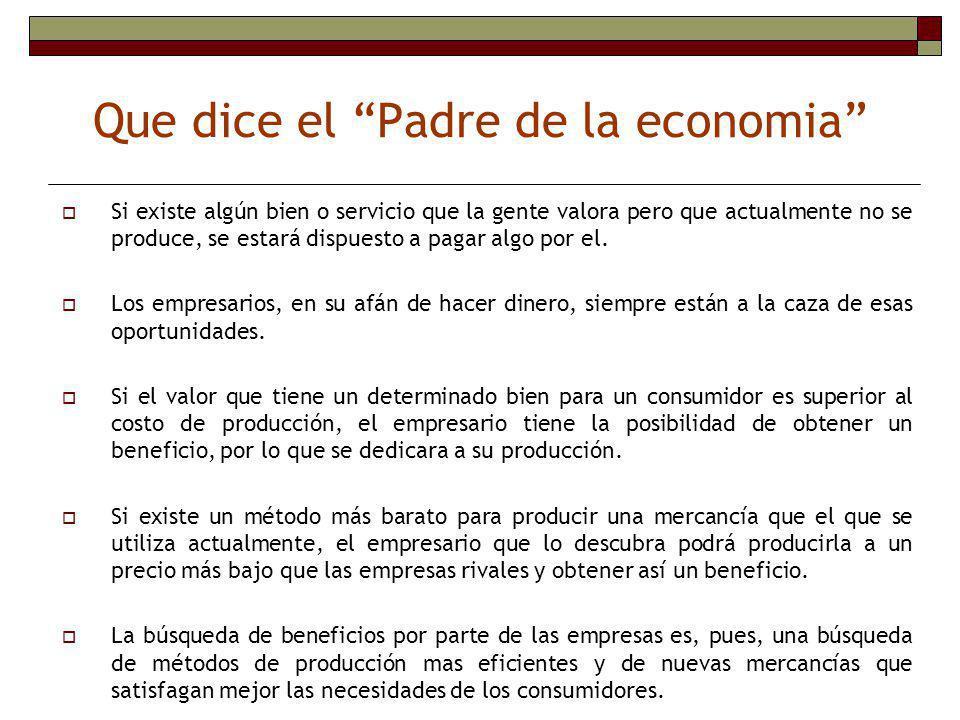 Que dice el Padre de la economia