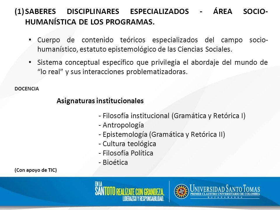 SABERES DISCIPLINARES ESPECIALIZADOS - ÁREA SOCIO-HUMANÍSTICA DE LOS PROGRAMAS.