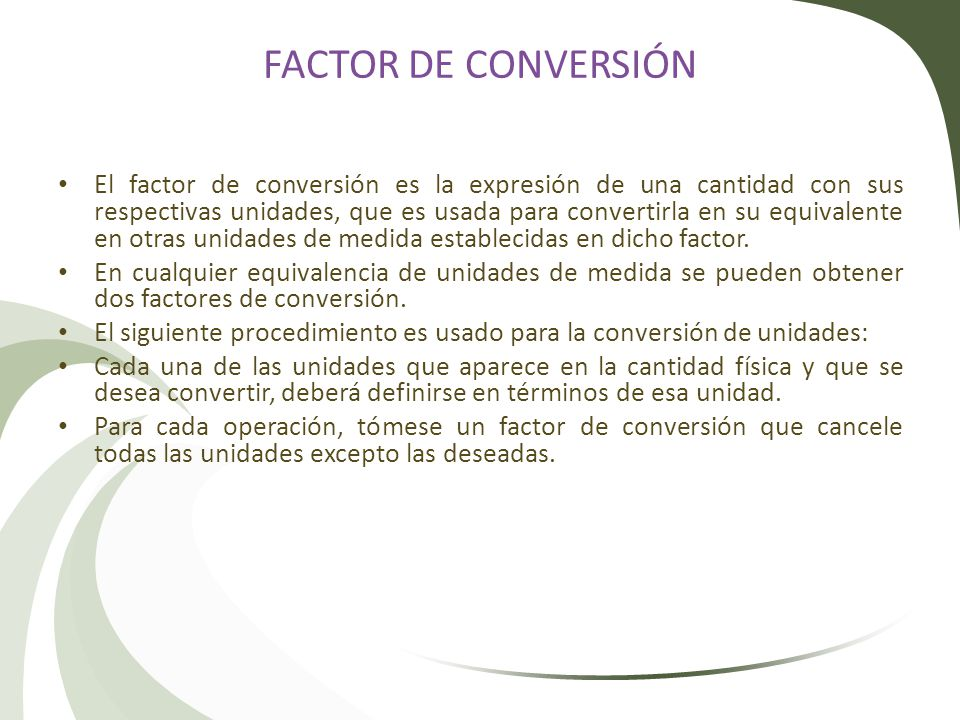FACTOR DE CONVERSIÓN