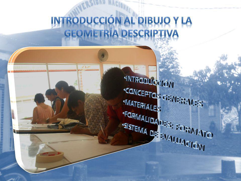 INTRODUCCIÓN AL DIBUJO Y LA GEOMETRÍA DESCRIPTIVA