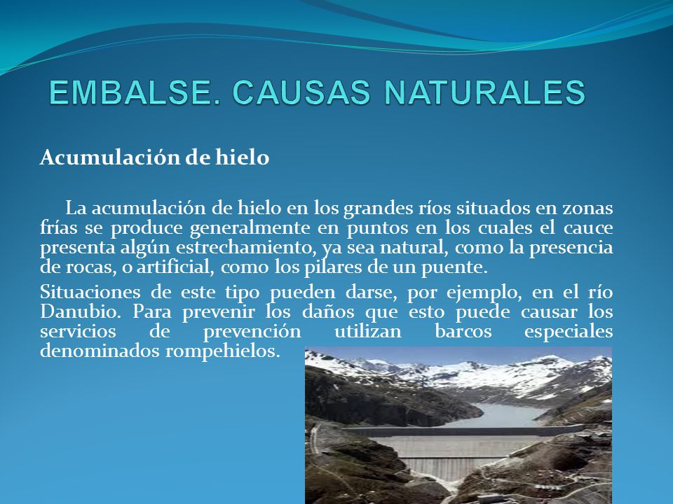 EMBALSE. CAUSAS NATURALES