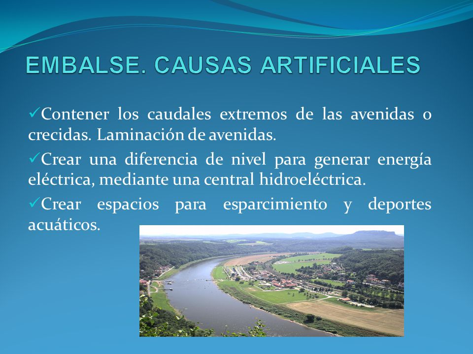 EMBALSE. CAUSAS ARTIFICIALES