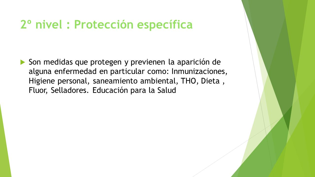 2º nivel : Protección específica