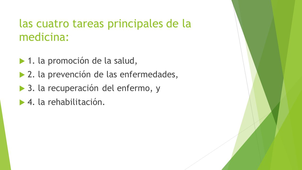 las cuatro tareas principales de la medicina: