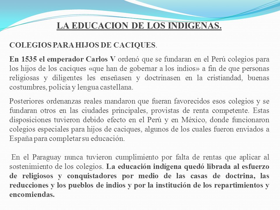 LA EDUCACION DE LOS INDIGENAS.