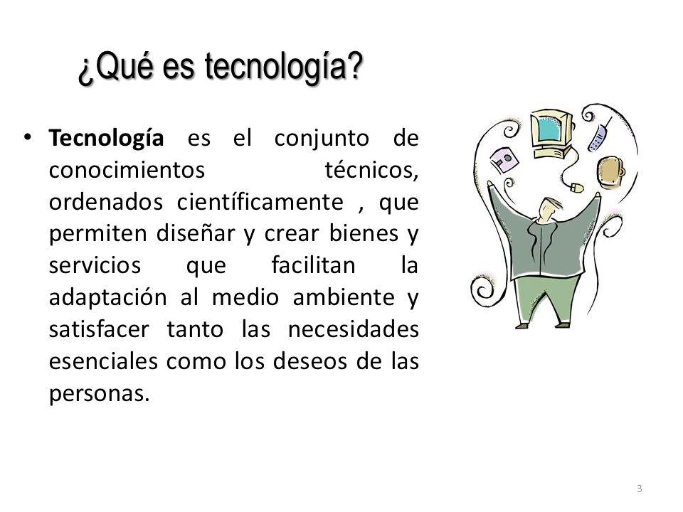 ¿Qué es tecnología