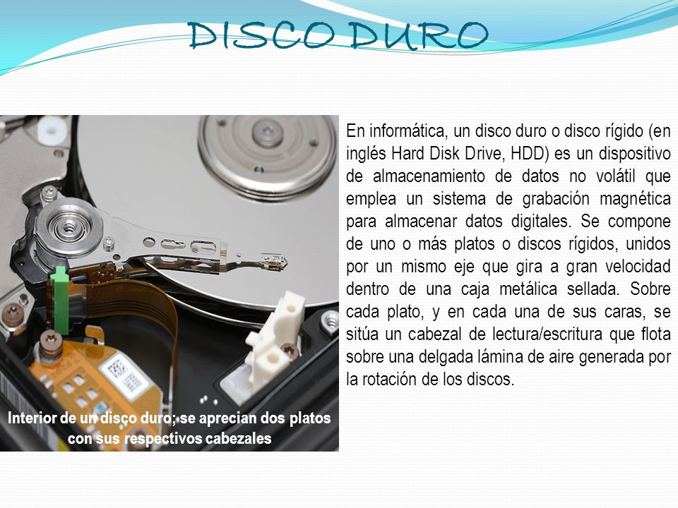 DISCO DURO Interior de un disco duro; se aprecian dos platos con sus respectivos cabezales.