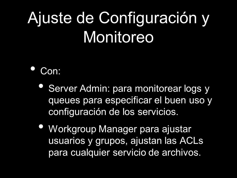 Ajuste de Configuración y Monitoreo