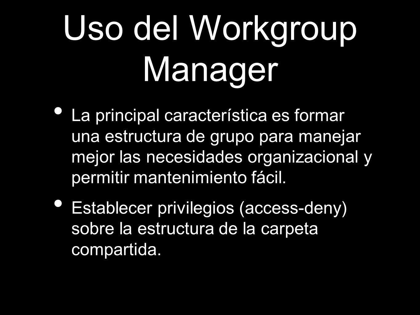 Uso del Workgroup Manager