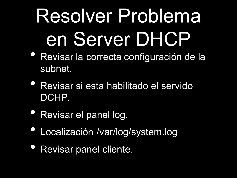 Resolver Problema en Server DHCP