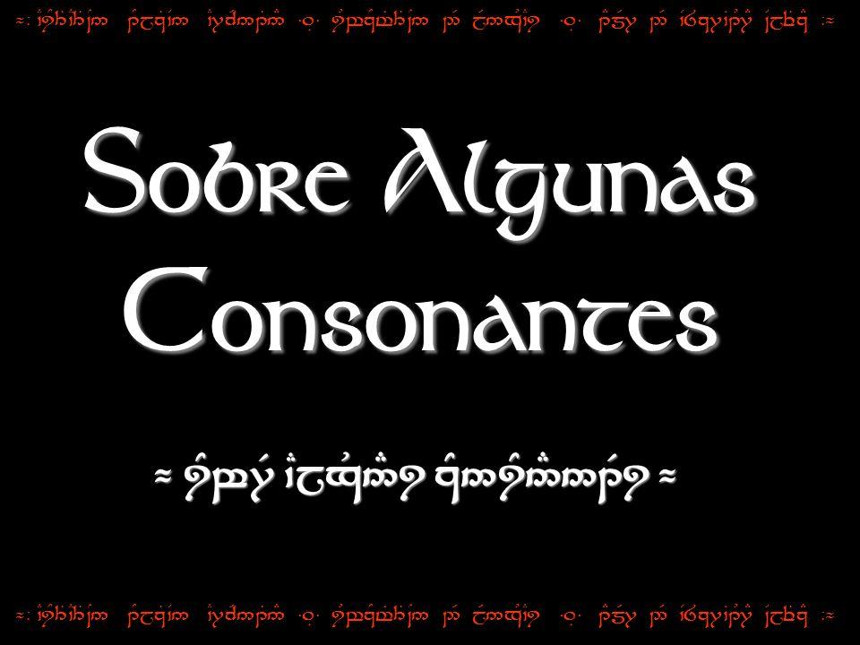 Sobre Algunas Consonantes ¬ iYw7R `Cjx&5#i zY5iY5#51Ri ¬