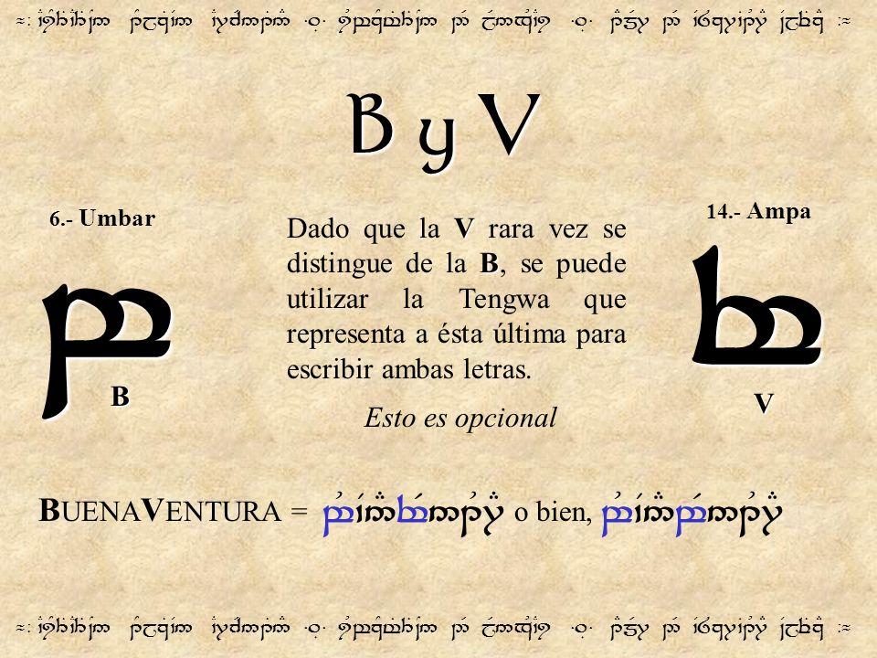 w r B y V BUENAVENTURA = w&`V5#rR51U7E o bien, w&`V5#wR51U7E