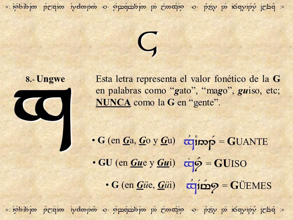 x G x&`C51F = GUANTE x%iY = GUISO x&`Vt$i = GÜEMES