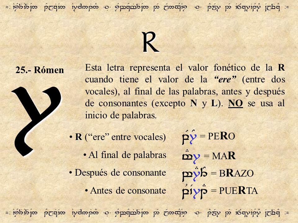 7 R qF7Y = PERO t#7 = MAR w7E3Y = BRAZO qU`V71E = PUERTA