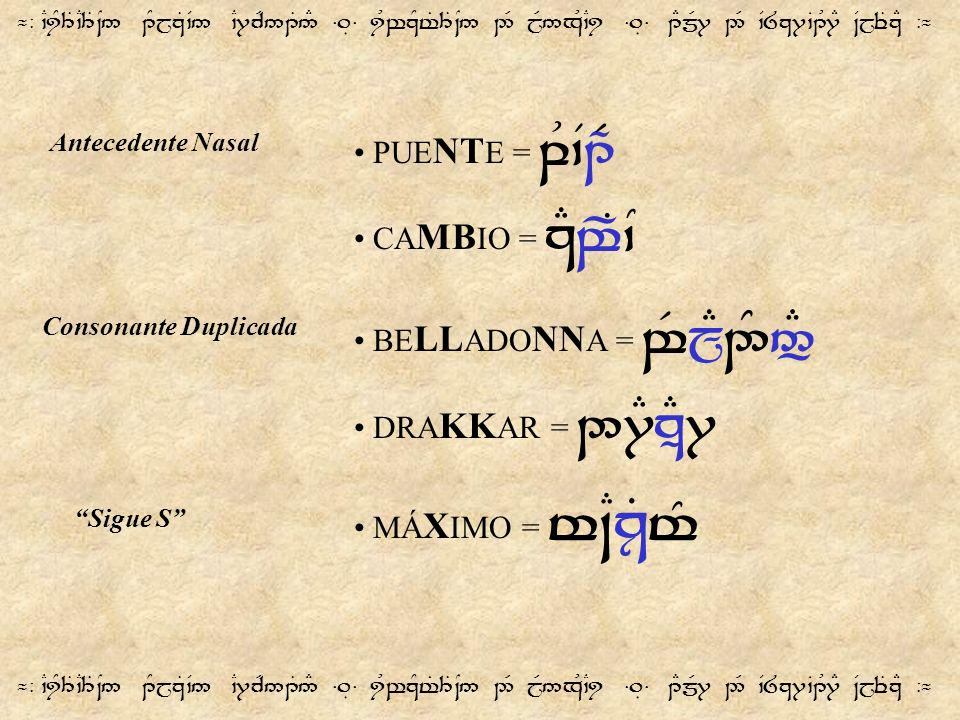 PUENTE = qU`V1pR CAMBIO = zEwPT`N BELLADONNA = w$j°E2^5:#