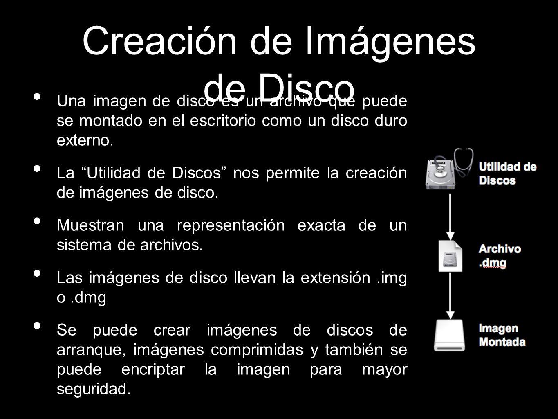 Creación de Imágenes de Disco