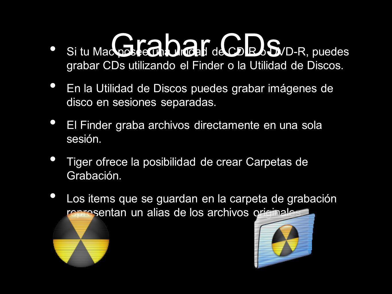 Grabar CDsSi tu Mac posee una unidad de CD-R o DVD-R, puedes grabar CDs utilizando el Finder o la Utilidad de Discos.