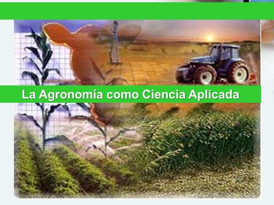 La Agronomía como Ciencia Aplicada